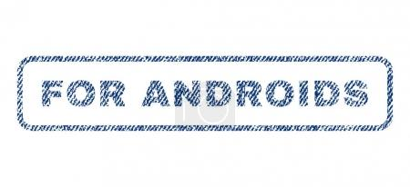For Androids Textile Stamp