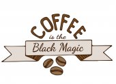 Hand drawn lettering Coffee is the black magic Can be used for card invitation posters texture backgrounds placards banners