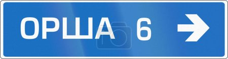 Belarusian signpost type direction road sign pointing to Orsha