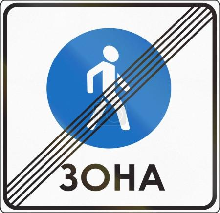 Road sign used in Belarus - End of pedestrian zone. The word means zone