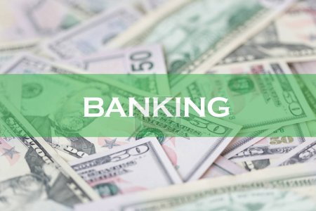 FINANCE CONCEPT: BANKING