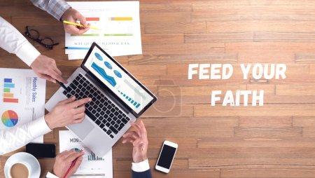 FEED YOUR FAITH CONCEPT