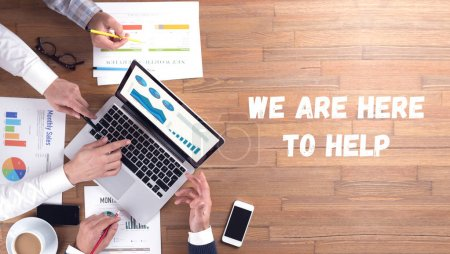 WE ARE HERE TO HELP CONCEPT