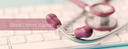 Photo pour E-santé et Concept médical: Sang donateurs voulus - image libre de droit