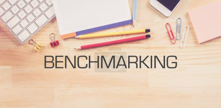 Business Workplace with  BENCHMARKING Concept