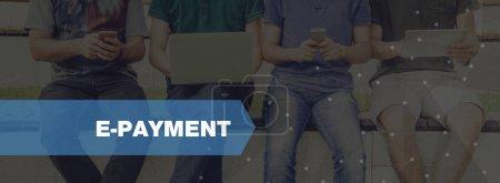 TECHNOLOGY CONCEPT: E-PAYMENT