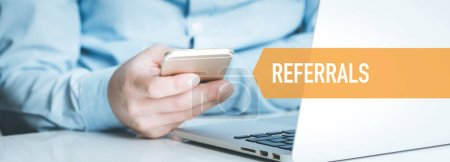 TECHNOLOGY CONCEPT: REFERRALS