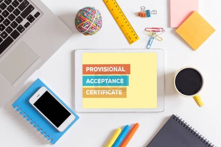 PROVISIONAL ACCEPTANCE CERTIFICATE CONCEPT
