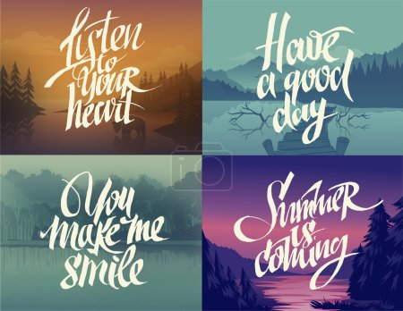 Illustration for Hand-drawn lettering on nature backgrounds. Listen to your heart. Have a good day. You make me smile. Summer is coming. - Royalty Free Image