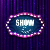 Show time Retro light sign Vintage style banner Vector illustration