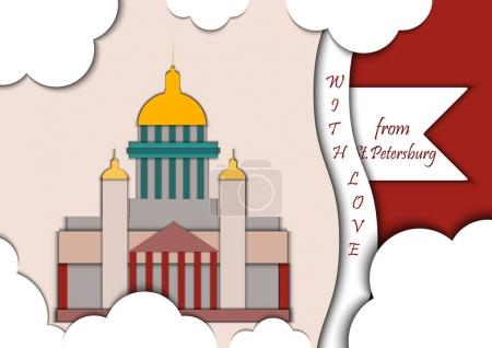 Paper applique style vector illustration. Card with application of St. Isaacs Cathedral decorated with text from Saint Petersburg with love.Postcard.