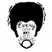 Every day I'm hustlin' lettering on bearded afro man face Vector illustration