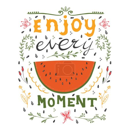 Enjoy every moment motivational quote