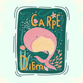 Carpe diem lat seize the day Quote Hand drawn vintage print with hand lettering This illustration can be used as a print on t-shirts and bags or as a poster